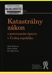 Katastrálny zákon s porovnaním úpravy v Českej republike CZ