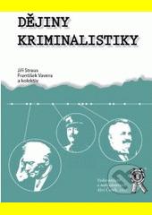 Dějiny kriminalistiky CZ