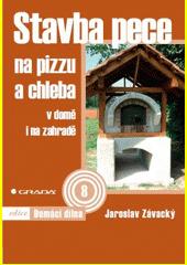Stavba pece na pizzu a chleba CZ