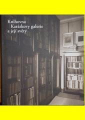 Knihovna Karáskovy galerie a její světy CZ