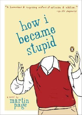 How I Became Stupid EN