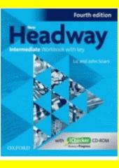 New Headway - Intermediate - Workbook with key EN