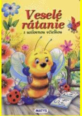 Veselé rátanie s usilovnou včielkou