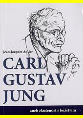 C.G.Jung aneb zkušenost s božstvím CZ