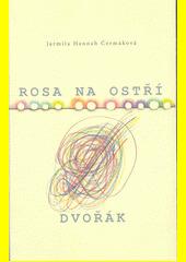 Rosa na ostří / Dvořák CZ