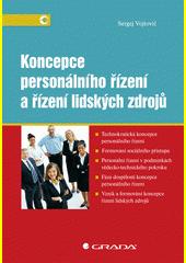 Koncepce personálního řízení a řízení lidských zdrojů CZ