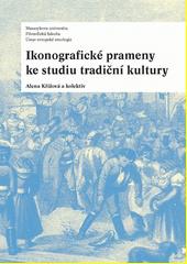 Ikonografické prameny ke studiu tradiční kultury CZ