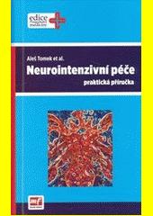 Neurointenzivní péče - praktická příručka CZ