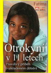 Otrokyní v 11 letech CZ