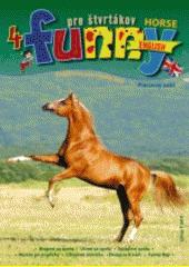 Funny English pre štvrtákov - Horse 4 EN