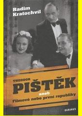 Theodor Pištěk aneb Filmové nebe první republiky CZ