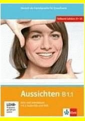 Aussichten B1.1 Kurs-Arbeitsbuch DE