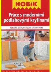 Práce s moderními podlahovými krytinami CZ