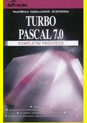 Turbo Pascal 7 - kompletní průvodce CZ