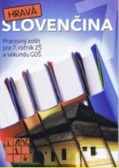 Obal knihy Hravá slovenčina 7