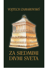Obal knihy Za siedmimi divmi sveta