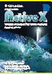 ActiveX - tvorba dokonalých WWW stránek - kompletní průvodce CZ