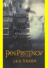 Obal knihy Pán prsteňov II. - Dve veže