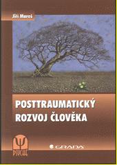 Obal knihy Posttraumatický rozvoj člověka CZ