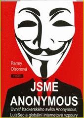 Obal knihy Jsme Anonymous CZ