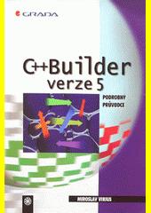 C++ Builder verze 5.0 - podrobný průvodce CZ