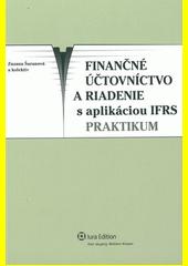 Obal knihy Finančné účtovníctvo a riadenie s aplikáciou IFRS – praktikum