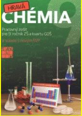Obal knihy Hravá chémia 9