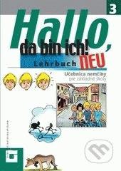 Obal knihy Hallo, da bin ich! 3 - Neu (Učebnica + obrázkové príbehy) DE