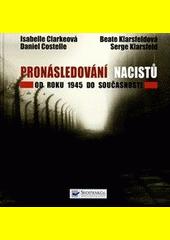 Obal knihy Pronásledování nacistů CZ