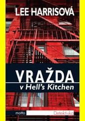 Obal knihy Vražda v Hell's Kitchen CZ