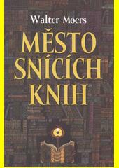 Obal knihy Město snících knih CZ
