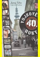 Obal knihy Vojnové 40. roky