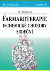 Obal knihy Farmakoterapie ischemické choroby srdeční CZ
