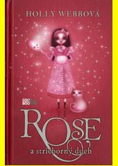 Obal knihy Rose a strieborný duch