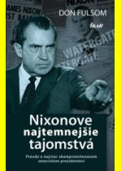 Obal knihy Nixonove najtemnejšie tajomstvá
