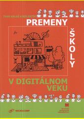 Obal knihy Premeny školy v digitálnom veku