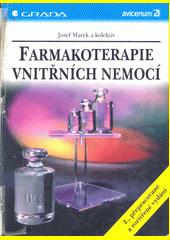 Farmakoterapie vnitřních nemocí - 2., přepracované a rozšířené vydání CZ