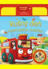 Obal knihy Rušný deň hasičského autíčka