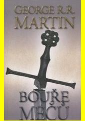 Obal knihy Bouře mečů 2 (kniha třetí) CZ