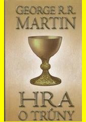 Obal knihy Hra o trůny 1 (kniha první) CZ