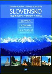Obal knihy SLOVENSKO – zaujímavosti –unikáty - rarity