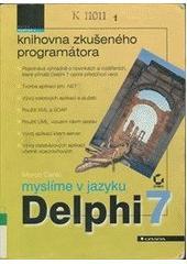 Obal knihy Myslíme v jazyku Delphi 7 CZ