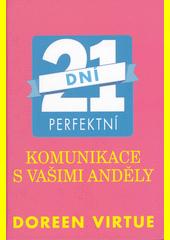 Obal knihy 21 dní perfektní komunikace s vašimi anděly CZ