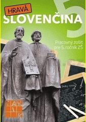 Obal knihy Hravá slovenčina 5