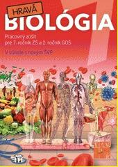 Obal knihy Hravá biológia 7