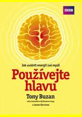 Obal knihy Používejte hlavu CZ