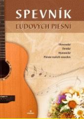 Obal knihy Spevník ľudových piesní