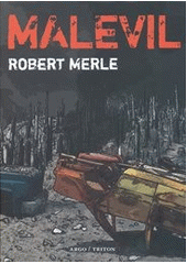 Obal knihy Malevil CZ