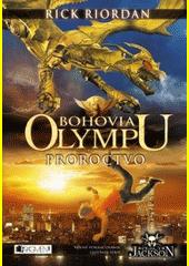 Obal knihy Bohovia Olympu: Proroctvo