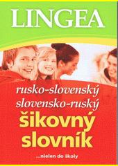 Obal knihy Rusko-slovenský a slovensko-ruský šikovný slovník